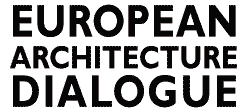 EAD - European Architecture Dialogue | Reiseuni_lab